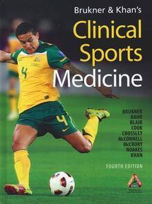 Clinical sports medicine - Peter Brukner,Khan Karim - copertina