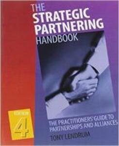 Strategic Partnering Handbook - Tony Lendrum - cover