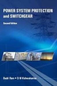 Power System Protection and Switchgear - Badri Ram,D. N. Vishwakarma - cover