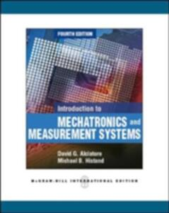 Introduction to Mechatronics and Measurement Systems (Int'l Ed) - David G. Alciatore - cover