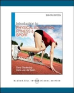 Introduction to Physical Education, Fitness, and Sport (Int'l Ed) - Daryl Siedentop,Hans Van der Mars - cover