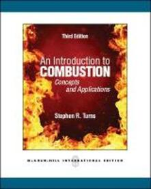 An introduction to combuston: concepts and applications - Stephen R. Turns - copertina