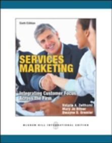 Services marketing - Valarie A. Zeithaml,Mary Jo Bitner,Dwayne D. Gremler - copertina
