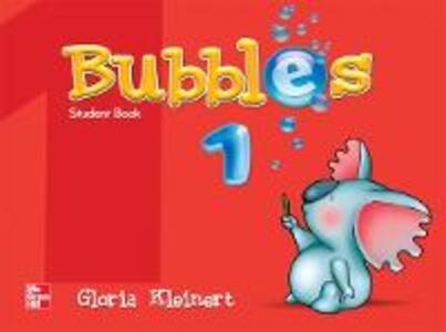 BUBBLES STUDENT BOOK 1 - Gloria Kleinert - cover