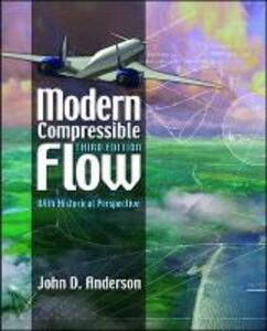Modern Compressible Flow: With Historical Perspective - John Anderson - cover