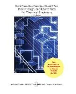 Plant Design and Economics for Chemical Engineers - Max S. Peters,Klaus D. Timmerhaus,Ronald E. West - cover