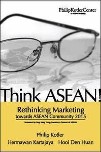 Think ASEAN - Philip Kotler,Hermawan Kartajaya,Den Huan Hooi - cover