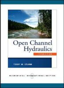 Open channel hydraulics - Terry W. Sturm - copertina