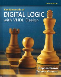 Fundamentals of digital logic with VHDL Design. Con CD-ROM - Stephen Brown,Zvonko G. Vranesic - copertina