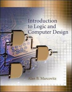 Introduction to Logic and Computer Design with CD - Alan B. Marcovitz - cover