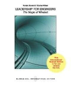 Leadership for Engineers: The Magic of Mindset (Int'l Ed) - Ronald J. Bennett,Elaine R. Millam - cover