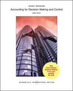 Libro Accounting for decision making and control Jerold L. Zimmerman