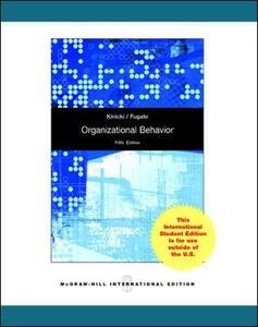 Organizational Behavior:  Key Concepts, Skills & Best Practices - Angelo Kinicki,Mel Fugate - cover