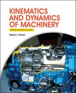 Kinematics and Dynamics of Machinery 2e (in SI Units) - Robert Norton - cover