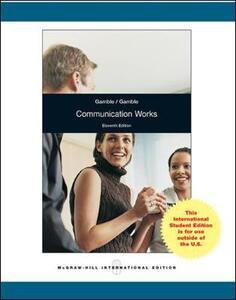 Communication Works - Michael Gamble,Teri Gamble - cover