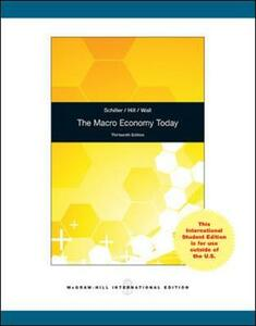 The Macro Economy Today - Bradley R. Schiller,Cynthia Hill,Sherri Wall - cover