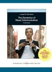 The dynamics of mass comunication - Joseph Dominick - copertina