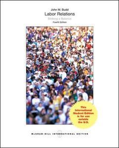 Labor Relations: Striking a Balance - John W. Budd - cover