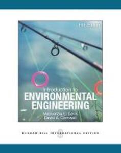Introduction to Environmental Engineering - Mackenzie Leo Davis,David A. Cornwell - cover