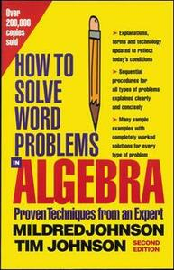 How to Solve Word Problems in Algebra - Mildred D. Johnson,Timothy E. Johnson - cover