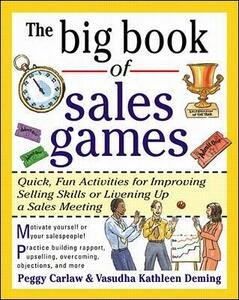The Big Book of Sales Games - Peggy Carlaw,Vasudha Kathleen Deming - cover