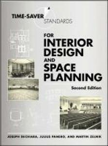 Time-Saver Standards for Interior Design and Space Planning, Second Edition - Joseph DeChiara,Julius Panero,Martin Zelnik - cover