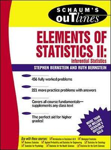 Schaum's Outline of Elements of Statistics II: Inferential Statistics - Stephen Bernstein,Ruth Bernstein - cover