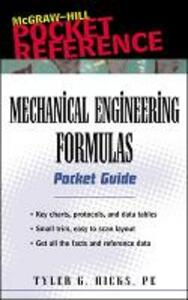 Mechanical Engineering Formulas Pocket Guide - Tyler G. Hicks - cover