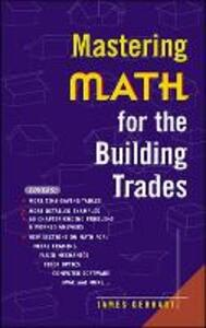 Mastering Math for the Building Trades - James Gerhart - cover