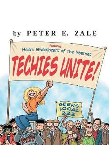 Techies Unite: Helen, Sweetheart of the Internet - Peter Zale - cover