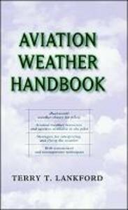 Aviation Weather Handbook - Terry Lankford - cover