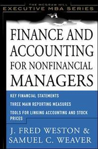 Finance & Accounting for Non-Financial Managers - J. Fred Weston,Samuel C. Weaver - cover