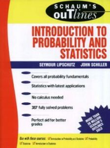 Ebook in inglese Schaum's Outline of Introduction to Probability and Statistics Lipschutz, Seymour , Schiller, John J.