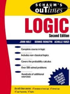 Ebook in inglese Schaum's Outline of Logic Nolt, John , Rohatyn, Dennis , Varzi, Achille