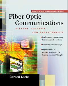 Foto Cover di Fiber Optics Communications, Ebook inglese di Gerard Lachs, edito da McGraw-Hill