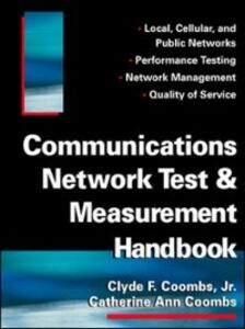 Ebook in inglese Communications Network Test & Measurement Handbook Coombs, Catherine , Coombs, Clyde