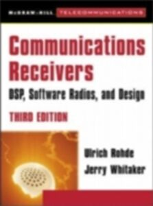 Ebook in inglese Communications Receivers: DPS, Software Radios, and Design, 3rd Edition Bateman, Andrew , Rohde, Ulrich L. , Whitaker, Jerry C.