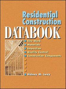 Residential Construction Databook - Sidney M. Levy - cover