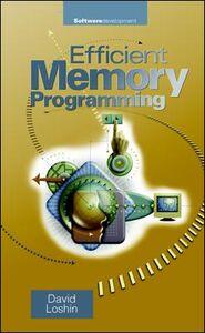 Foto Cover di Efficient Memory Programming, Ebook inglese di David Loshin, edito da McGraw-Hill