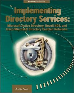 Foto Cover di Implementing Directory Services, Ebook inglese di Archie Reed, edito da McGraw-Hill