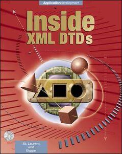 Ebook in inglese Inside XML DTDs Biggar, Robert J. , St. Laurent, Simon