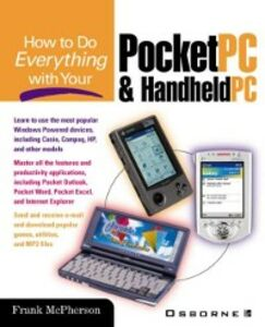 Ebook in inglese How to Do Everything with Your Pocket PC and Handheld PC McPherson, Frank