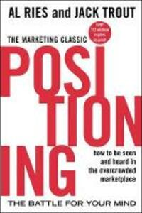 Positioning. The battle for your mind - Al Ries,Jack Trout - copertina