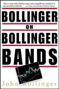 Bollinger on Bollinger Bands - John Bollinger - cover