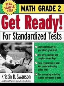 Get Ready! for Standardized Tests: Math Grade 2 - Kritin B Swanson,Carol Turkington - cover
