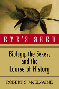Foto Cover di Eve's Seed, Ebook inglese di Robert S. McElvaine, edito da McGraw-Hill