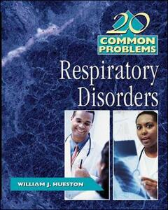 20 Common Problems in Respiratory Disorders - William Hueston - cover