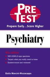 Psychiatry: PreTest Self-Assessment and Review