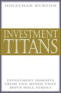 Foto Cover di Investment Titans, Ebook inglese di Jonathan Burton, edito da McGraw-Hill
