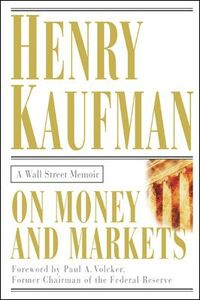 Ebook in inglese On Money and Markets Kaufman, Henry